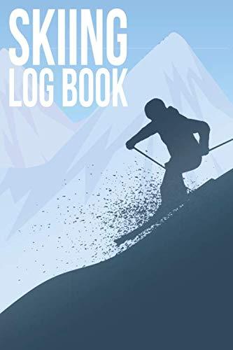 Skiing Log Book: Skiing Log Book Journal Notebook Diary Gift Tracker for Ski Training for Men and Women
