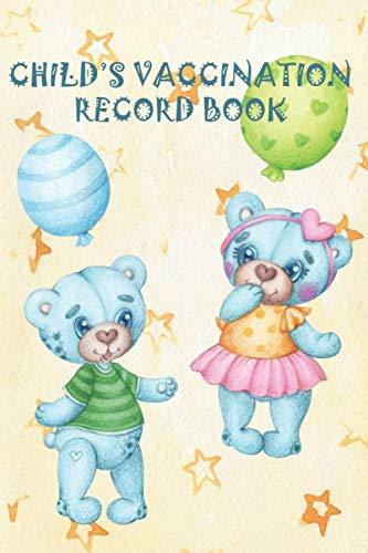 Child's Vaccination Record Book: Baby Health Log   Vaccine Schedule & Immunization Journal   Persona
