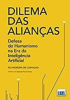 Dilema das Alianças (Portuguese Edition)