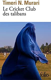 Le Cricket Club des talibans (French Edition)