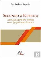 Segundo o Espírito (Portuguese Edition)