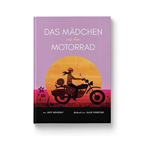Das Mädchen auf dem Motorrad: Die Geschichte der ersten Frau, die die Welt auf einem Motorrad umrundete