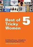 Best of Tricky Women 5 ( Tricky Women 2010 Trailer / Birth / Volgens De Vogels / Mei Ling / Les Escargots De Joseph / Tintenkiller / Tying Your Own Shoe [ NON-USA FORMAT, PAL, Reg.0 Import - Germany ]