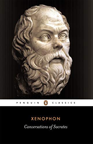 Conversations of Socrates (Penguin Classics)