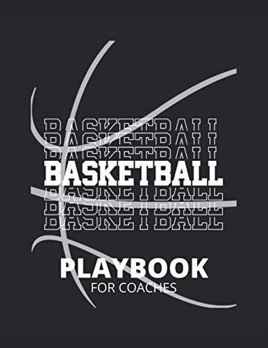 Basketball Taktik Buch für Trainer: Basketball Geschenke - Notizbuch als Trainer Equipment zum Zeichnen für Spielzüge, Übungen und Scouting (Basketball Playbook)