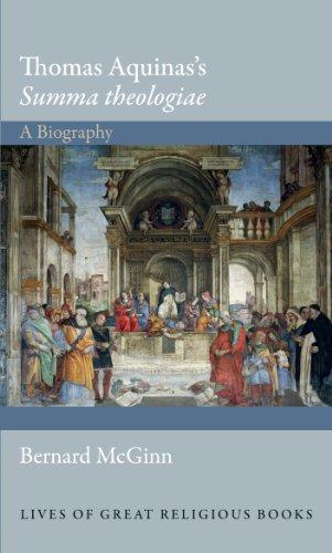Thomas Aquinas's Summa theologiae: A Biography (Lives of Great Religious Books, 20)