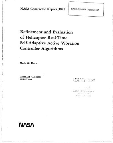 Refinement and evaluation of helicopter real-time self-adaptive active vibration controller algorithms (English Edition)