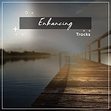 #19 Enhancing Tracks for Zen Relaxation & Meditation