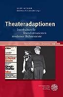 Theateradaptionen: Interkulturelle Transformationen Moderner Buhnentexte (Intercultural Studies)