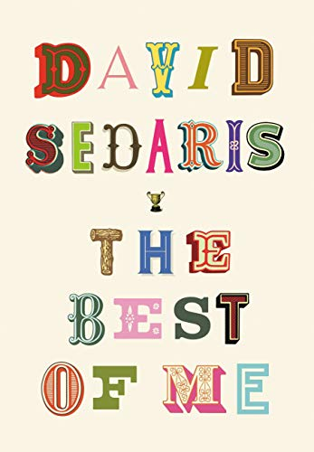 The Best of Me by [David Sedaris]