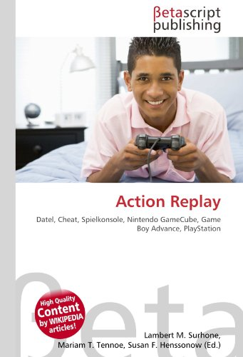 Action Replay: Datel, Cheat, Spielkonsole, Nintendo GameCube, Game Boy Advance, PlayStation