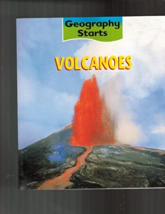 Volcanoes (Geography Starts) by Claire Llewellyn (2002-04-01)