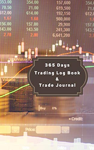 365 Days Trading Journal Trading Diary Trading Log 370 Pages, For Traders of Cryptos, Stocks, Futures, Options and Forex T003: Stock Trading Activity Log ... opciones binarias profit (English Edition)