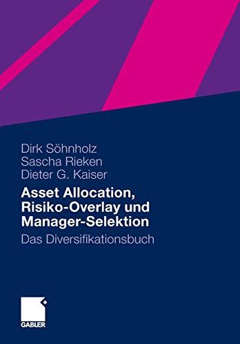 Asset Allocation, Risiko-Overlay und Manager-Selektion: Das Diversifikationsbuch