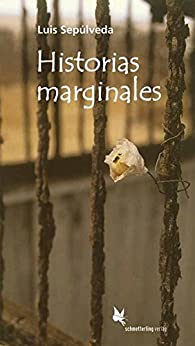 Historias marginales par Luis Sepúlveda