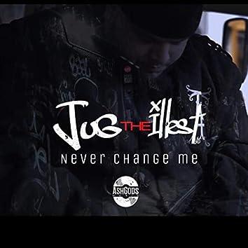 Never Change Me