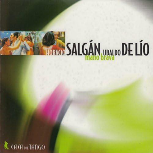 Horacio Salgàn, Ubaldo de Lìo