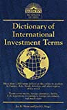 Dictionary of International Investment Terms (Barron's Business Dictionaries)