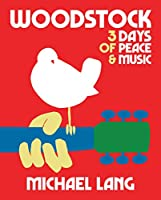 Woodstock: 3 Days of Peace & Music (50th Anniversary Celebration)
