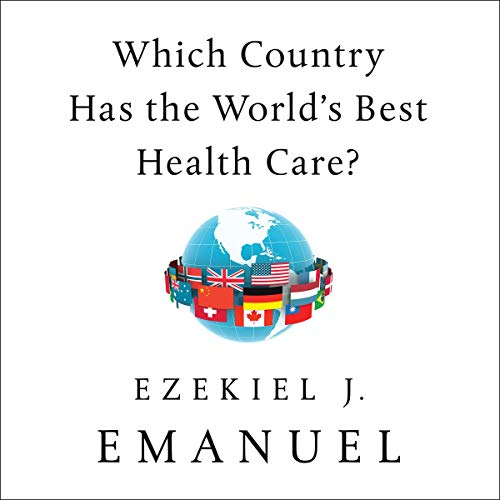 Which Country Has the World's Best Health Care? audiobook cover art