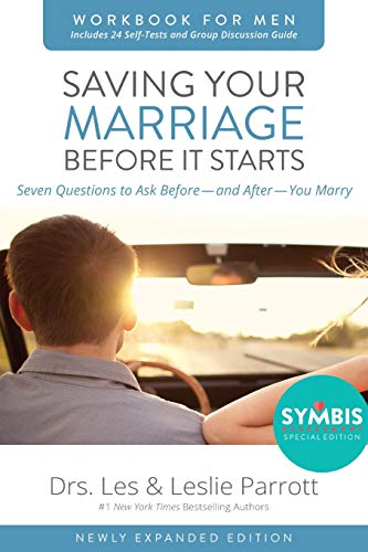 Compare Textbook Prices for Saving Your Marriage Before It Starts Workbook for Men Updated: Seven Questions to Ask Before---and After---You Marry Newly Expanded ed. Edition ISBN 9780310875420 by Parrott, Les,Parrott, Leslie