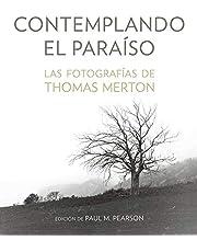 Contempando El Paraíso. Las Fotografías de Thomas Merton: 19 (Litteraria)