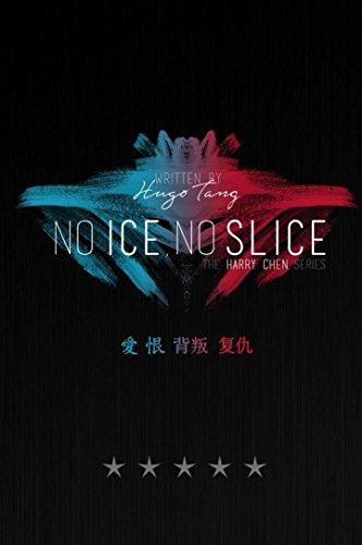 Book: No Ice, No Slice by Hugo Tang