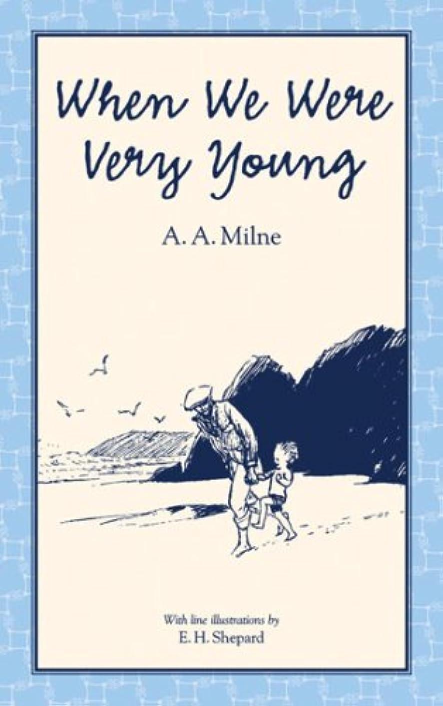 乱闘ランデブー符号When We Were Very Young (Winnie-the-Pooh - Classic Editions)