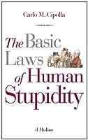 The basico laws of human stupidity
