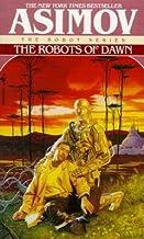 The Robots of Dawn[ROBOTS OF DAWN BANTAM/E][Mass Market Paperback]