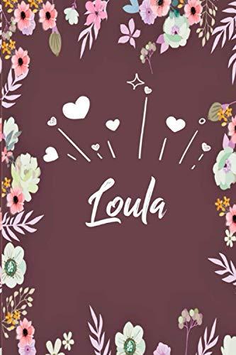 Loula: Carnet de notes 6x9 pouces | Prénom personnalisé Loula