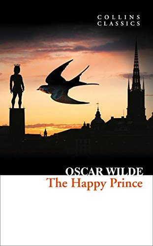 The Happy Prince and Other Stories (Collins Classics) [Lingua inglese]