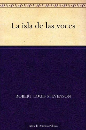 Couverture du livre La isla de las voces (Spanish Edition)