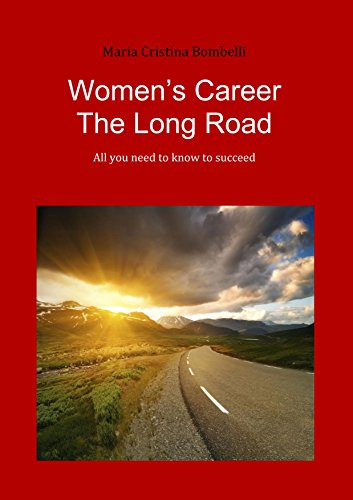 Women's career the long road: All you need to know to succeed
