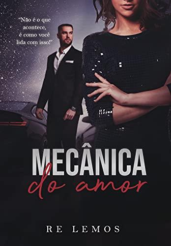 MECÂNICA DO AMOR: LIVRO ÚNICO (Portuguese Edition)