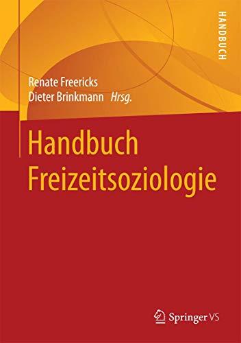 Handbuch Freizeitsoziologie