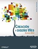 Creación y diseño Web. Edición 2012 (Títulos Especiales) (Spanish Edition)