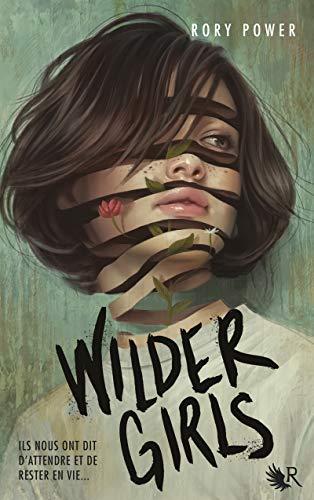 Wilder Girls (Collection R)