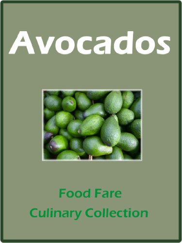 Avocados (Food Fare Culinary Collection) (English Edition)
