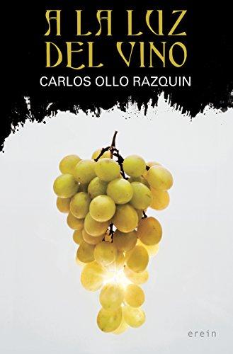 A la luz del vino: 29 (Cosecha roja)