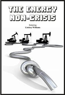 Energy Non-Crisis - The Oil Deception