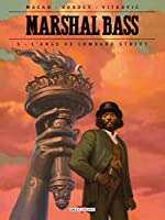 Marshal Bass T05 - L'Ange de Lombard Street d'Igor Kordey