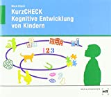 eBook inside: Buch und eBook KurzCHECK Kognitive Entwicklung von Kindern: als 5-Jahreslizenz für das eBook