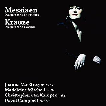 Messiaen: Quatuor pour la fin du temps - Krauze: Quatuor pour la naissance