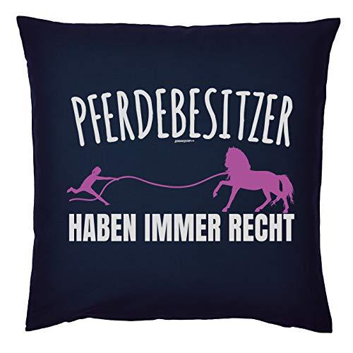 Mega-Shirt Cooles Kissen Pferde Motiv Polster mit Füllung Pferdebesitzer haben Immer Recht Pferd für Reiter für die Reiterin Geschenk für Pferdefreunde