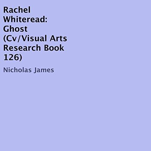 Rachel Whiteread: Ghost Titelbild