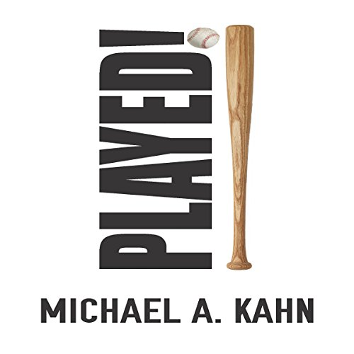 Played! Audiobook By Michael A. Kahn cover art