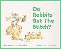 Do Rabbits Get The Stitch?