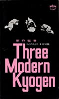 Three Modern Kyogen 0804810389 Book Cover