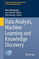 Data Analysis, Machine Learning and Knowledge Discovery (Studies in Classification, Data Analysis, and Knowledge Organization)